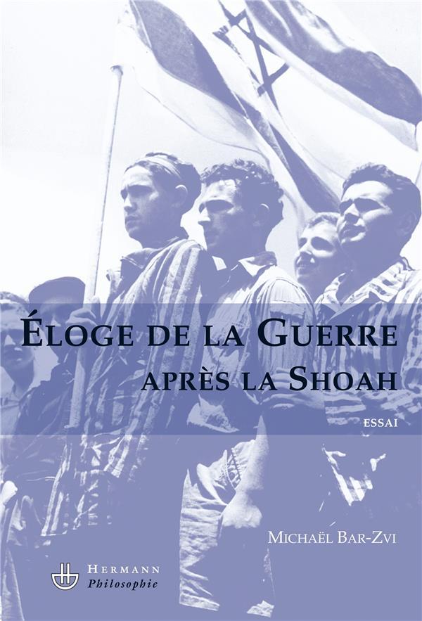 éloge de la guerre après la shoah