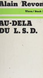 Vente EBooks : Au-delà du L.S.D.  - Alain Revon