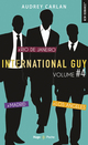 International Guy - volume 4 Madrid - Rio de Janeiro - Los Angleles  - Audrey Carlan