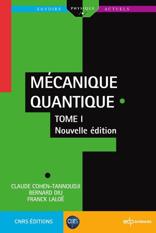 Mécanique quantique t.1 (2e édition)