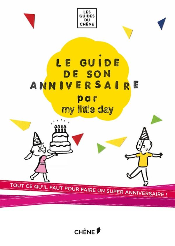 My Little Day ; Un Super Anniversaire
