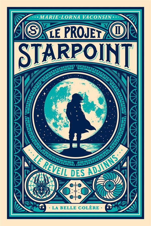 Le projet Starpoint T.2 ; le réveil des Adjinns