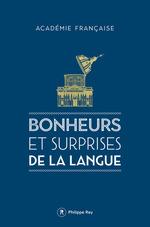 Vente Livre Numérique : Bonheurs et surprises de la langue  - Académie française