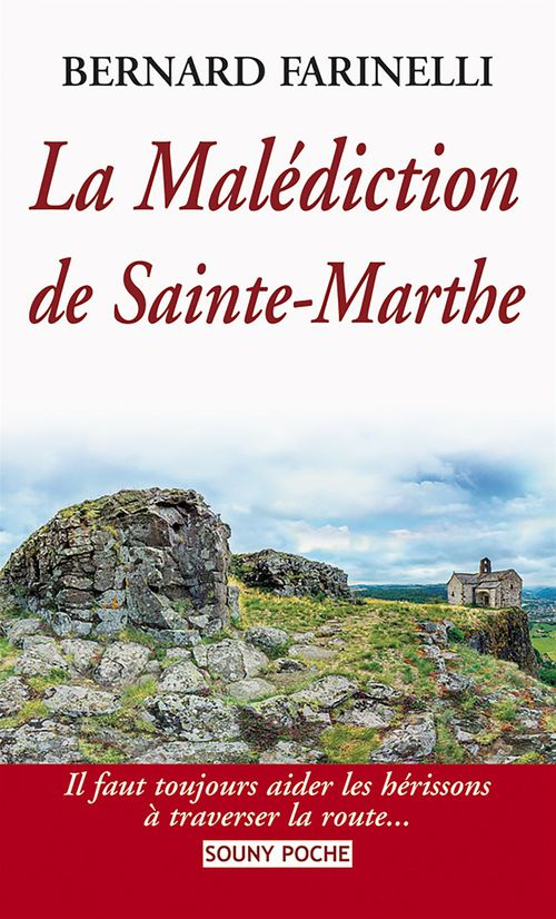 La malédiction de Saint-Marthe