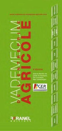 Vademecum De L Entreprise Agricole 6e Edition Cedric De Boulogne Arnaud Franel Grand Format Librairies Autrement