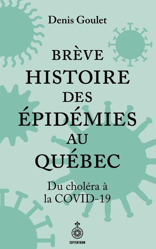 Brève histoire des épidémies au Québec