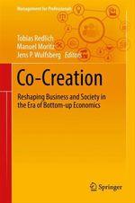 Co-Creation  - Tobias Redlich - Jens P. Wulfsberg - Manuel Moritz