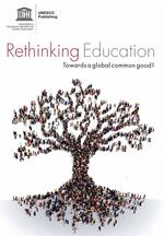 Rethinking education in a changing world ; towards a global common good ?