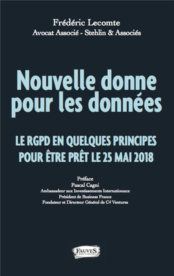 Nouvelle donne pour les données ; le RGPD en quelques principes pour être prêt le 25 mai 2018