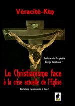 Le christianisme face à la crise actuelle de l'église  - Véracité-Ktn
