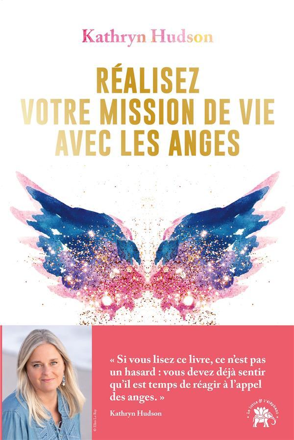 Réalisez votre mission de vie avec les anges