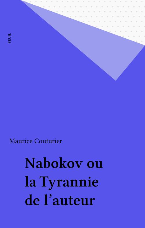Nabokov ou la tyrannie de l'auteur