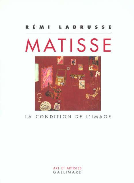 Matisse la condition de l'image