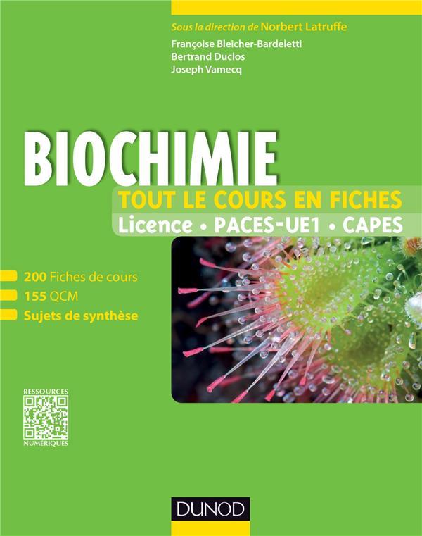 Biochimie ; 200 fiches de cours, 155 QCM, sujets de synthèse et bonus web