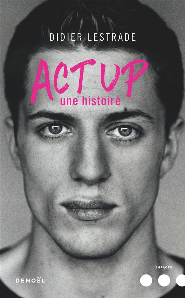 Act up ; une histoire