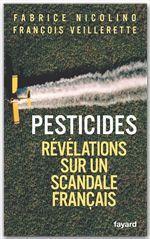 Pesticides ; révélations sur un scandale français