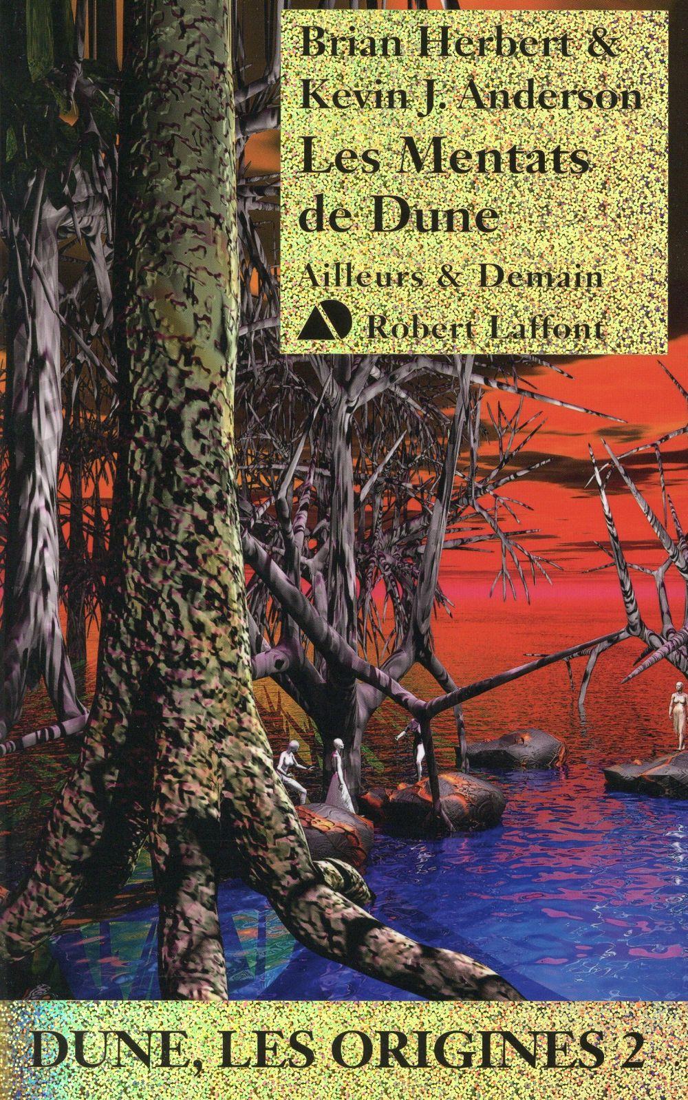 Dune - les origines T.2 ; les Mentats de Dune