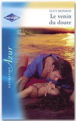 Vente Livre Numérique : Le venin du doute (Harlequin Azur)  - Lucy Monroe