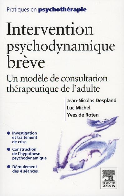 Intervention psychodynamique brève ; un modèle de consultation thérapeutique chez l'adulte
