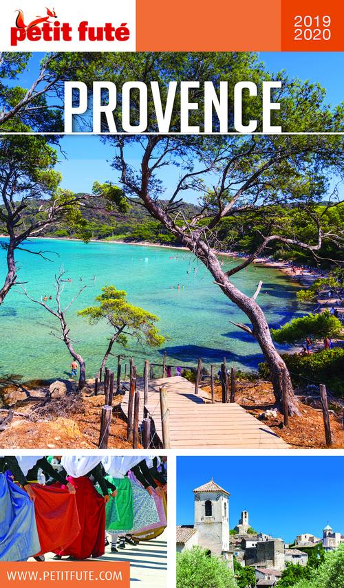 GUIDE PETIT FUTE ; REGION ; Provence (édition 2019/2020)