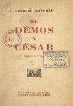 De Démos à César (1)  - Charles MAURRAS