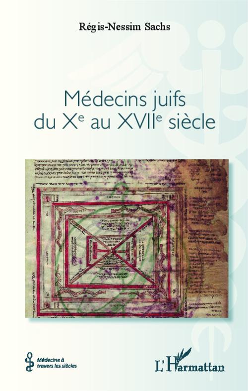 Médecins juifs du Xe au XVIIe siècle