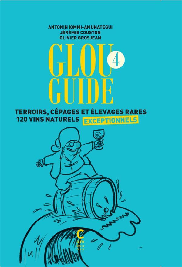 Glou guide t.4