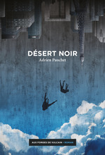 Désert noir  - Adrien Pauchet
