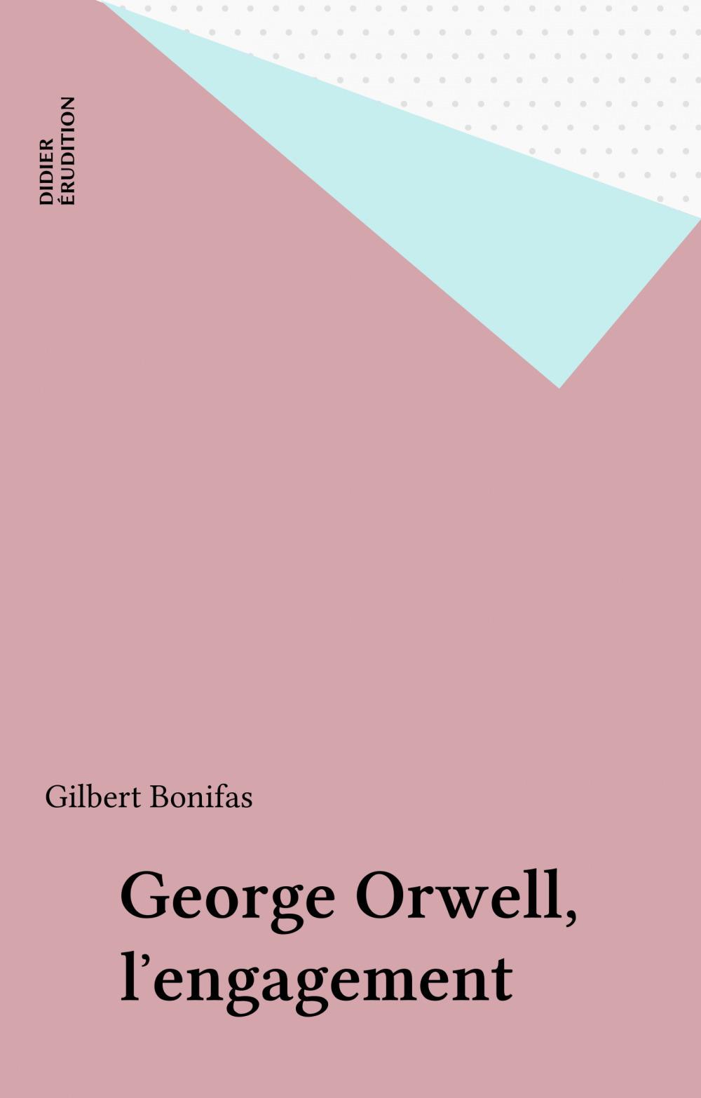 George Orwell, l'engagement