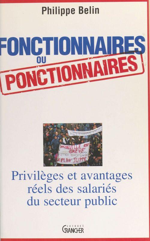 Fonctionnaire ou ponctionnaire