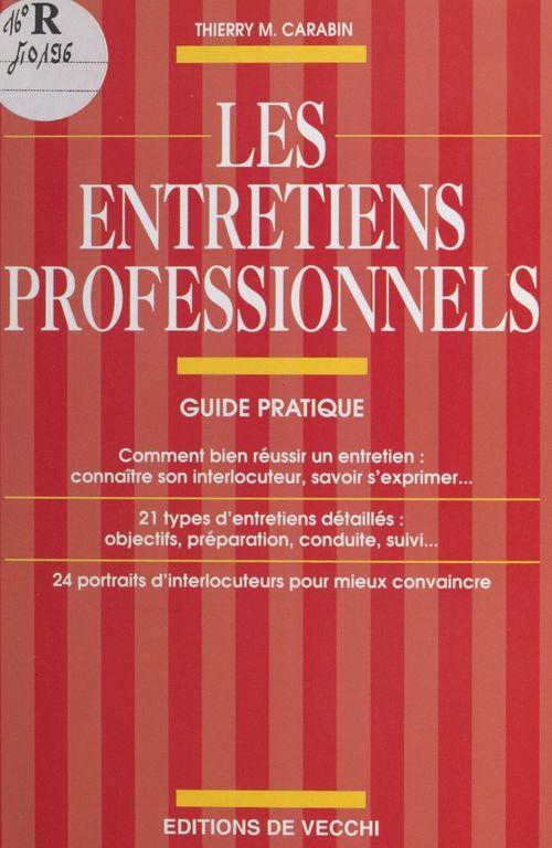 Les Entretiens professionnels : guide pratique