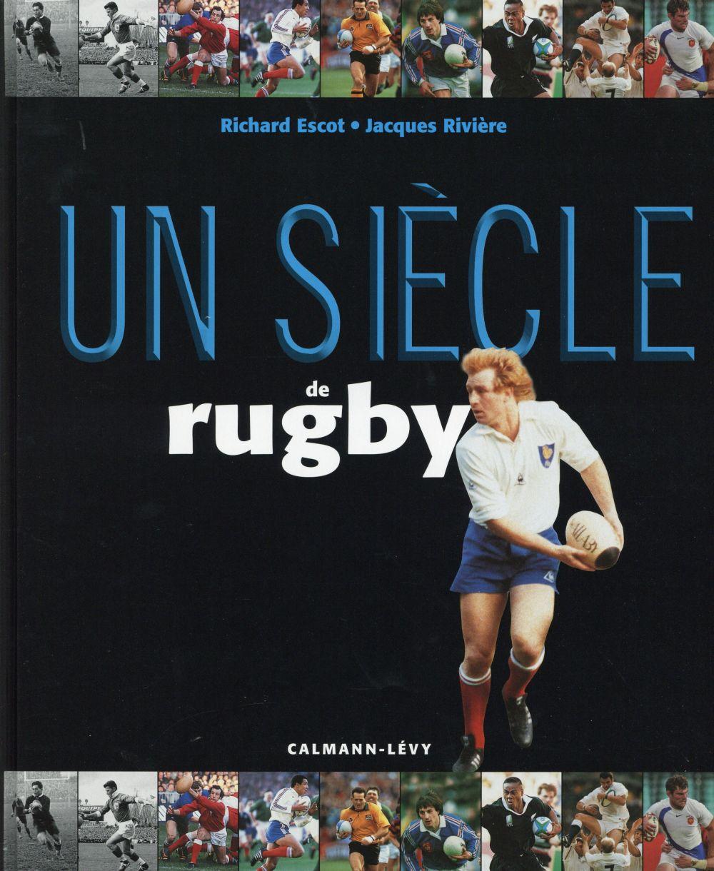Un siècle de rugby (17e édition)