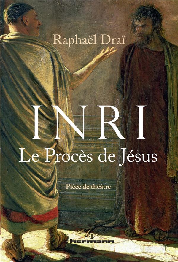 Inri - le proces de jesus (piece de theatre)