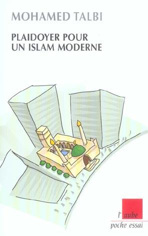 Plaidoyer Pour Un Islam Moderne