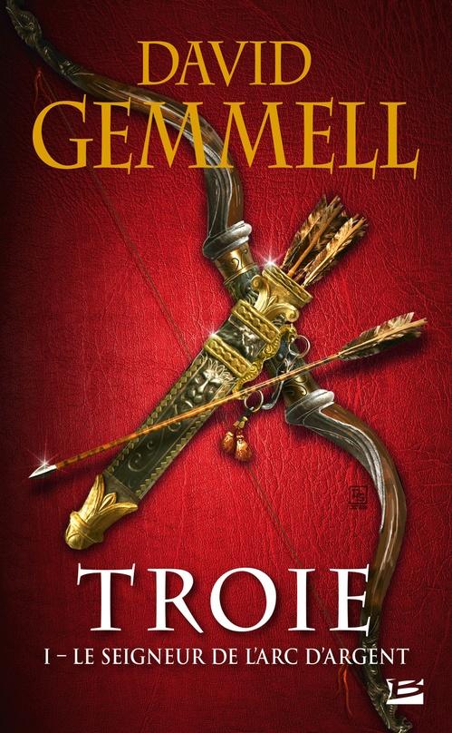 Troie T.1 ; le seigneur de l'arc d'argent