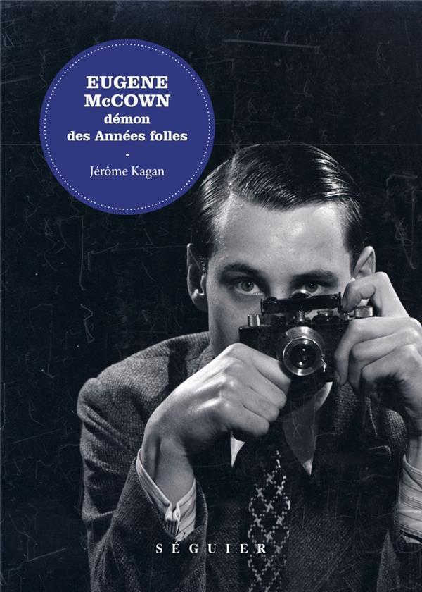 Eugene McCown, démon des Années folles
