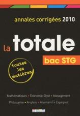 la totale ; annales corrigées 2010 ; bac STG