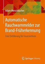 Automatische Rauchwarnmelder zur Brand-Früherkennung  - Adam Merschbacher
