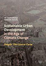 Sustainable Urban Development in the Age of Climate Change  - Ali Cheshmehzangi - Ayotunde Dawodu