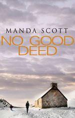 Vente EBooks : No Good Deed  - Manda Scott