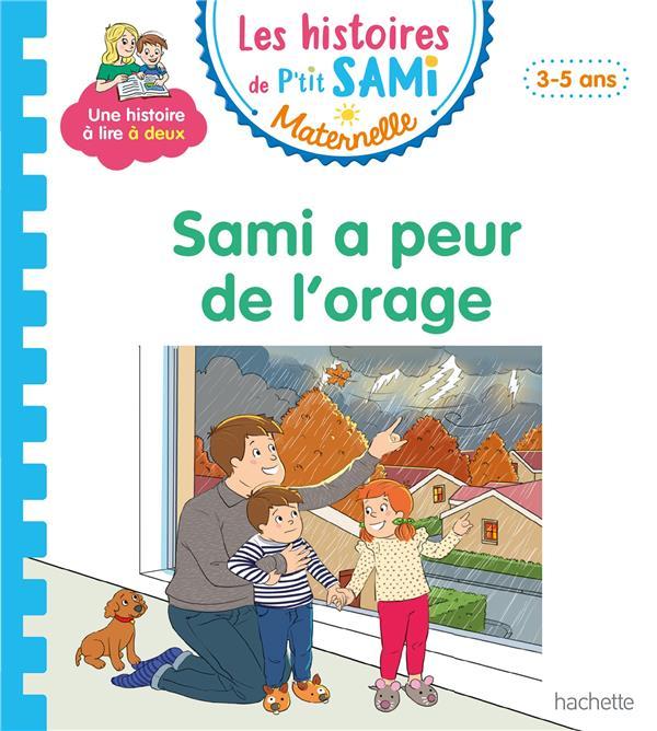 Les petits Sami et Julie maternelle ; Sami a peur de l'orage