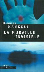 Vente Livre Numérique : La muraille invisible  - Henning Mankell