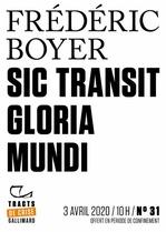 Vente EBooks : Tracts de Crise (N°31) - Sic transit gloria mundi  - Frédéric Boyer