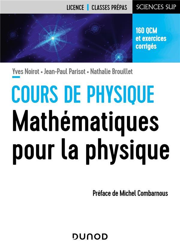 Cours de physique ; mathématiques pour la physique