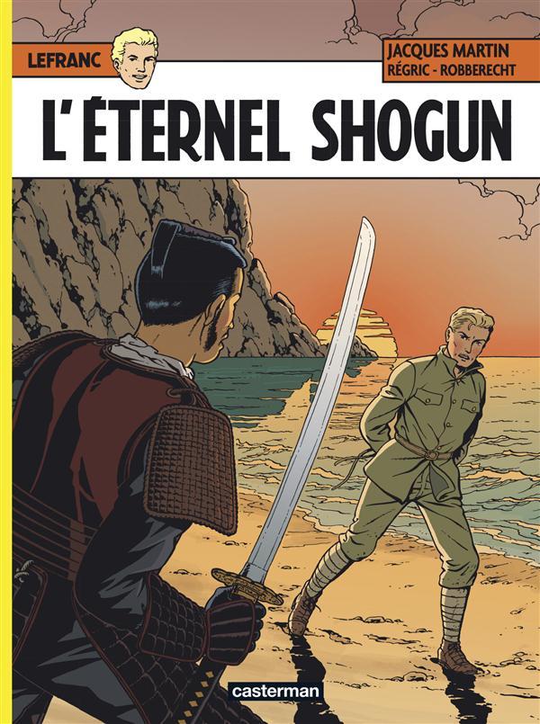 Lefranc T.23 ; l'éternel Shogun
