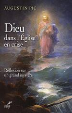 Dieu dans l'Eglise en crise
