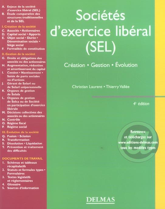 Societes d'exercice liberal (sel) ; creation, gestion, evolution (4e édition)