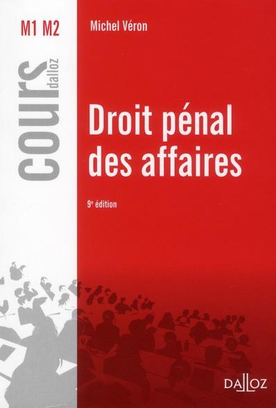 Droit Penal Des Affaires (9e Edition)