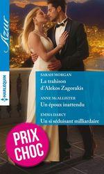 Vente Livre Numérique : La trahison d'Alekos Zagorakis - Un époux inattendu - Un si séduisant milliardaire  - Anne McAllister - Emma Darcy