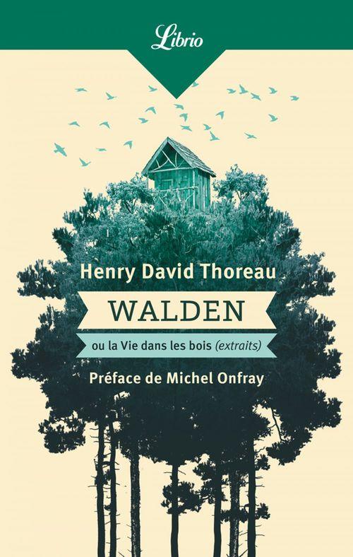 Walden ou la vie dans les bois - extraits